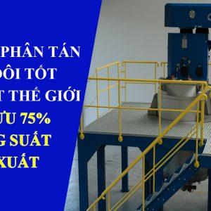 Đặc điểm công nghệ máy phân tán đĩa đôi tốt nhất thế giới - Tối ưu 75% năng suất sản xuất